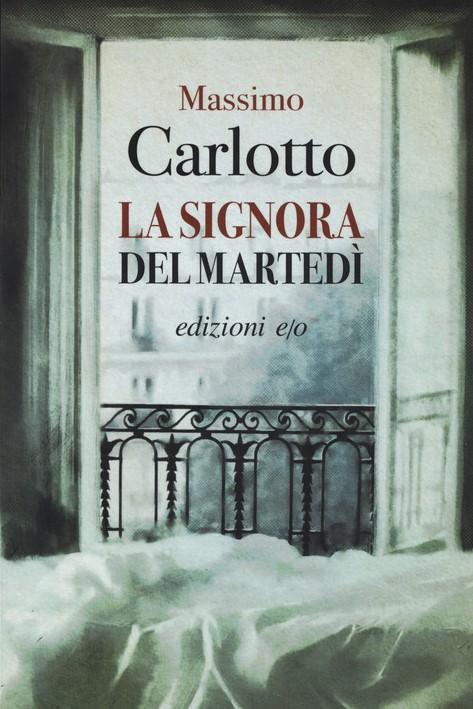 LA SIGNORA DEL MARTEDI' - MASSIMO CARLOTTO